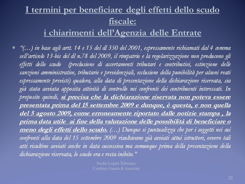 I termini per beneficiare degli effetti dello scudo fiscale: i chiarimenti dell'Agenzia delle Entrate