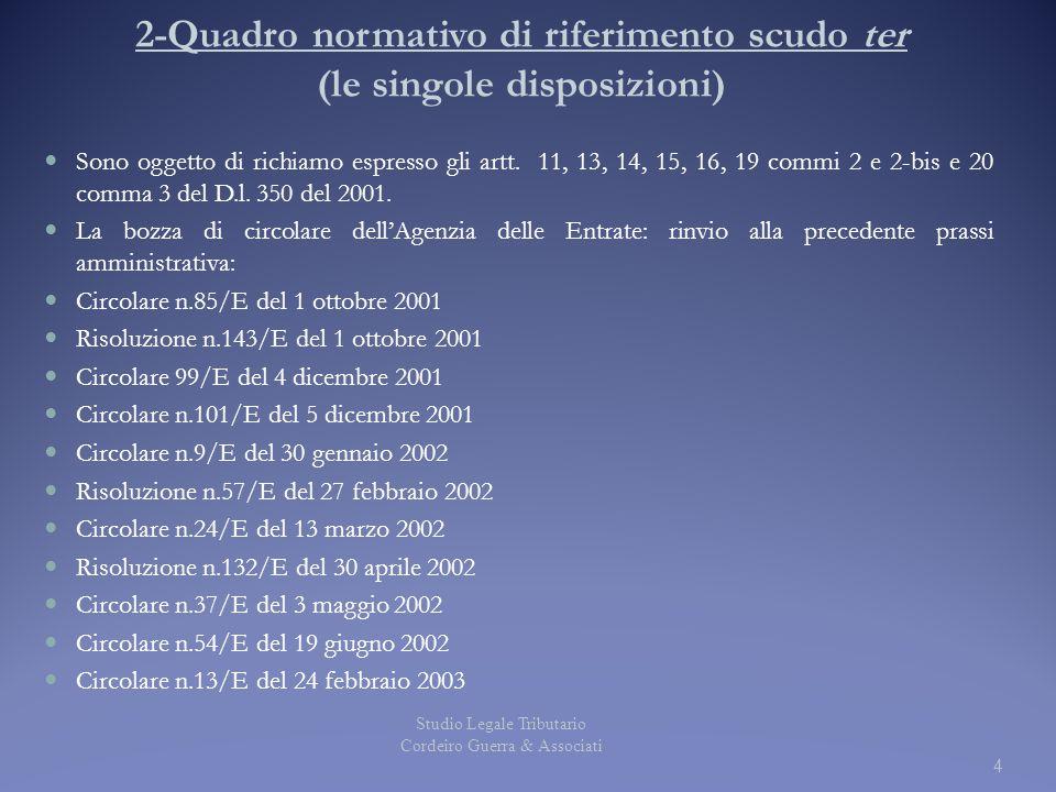 2-Quadro normativo di riferimento scudo ter (le singole disposizioni)