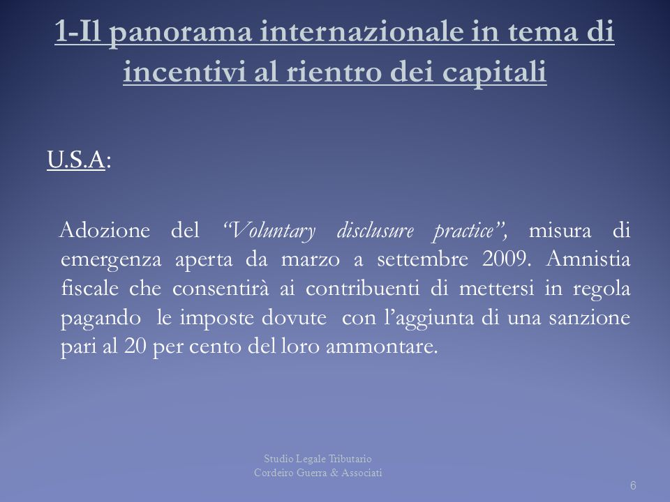 1-Il panorama internazionale in tema di incentivi al rientro dei capitali