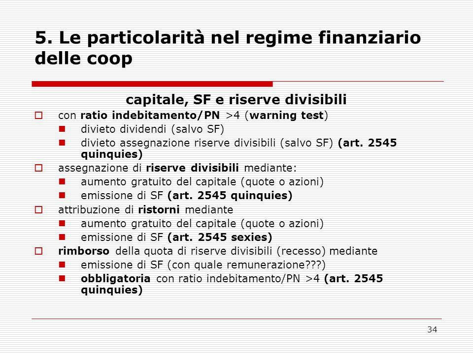 5. Le particolarità nel regime finanziario delle coop