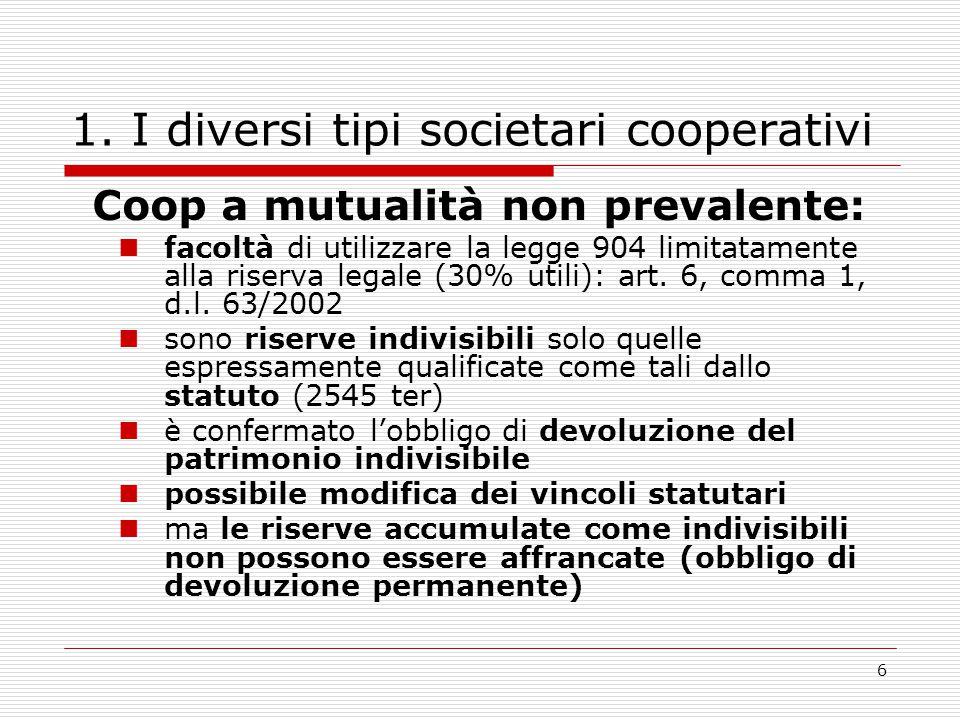 1. I diversi tipi societari cooperativi