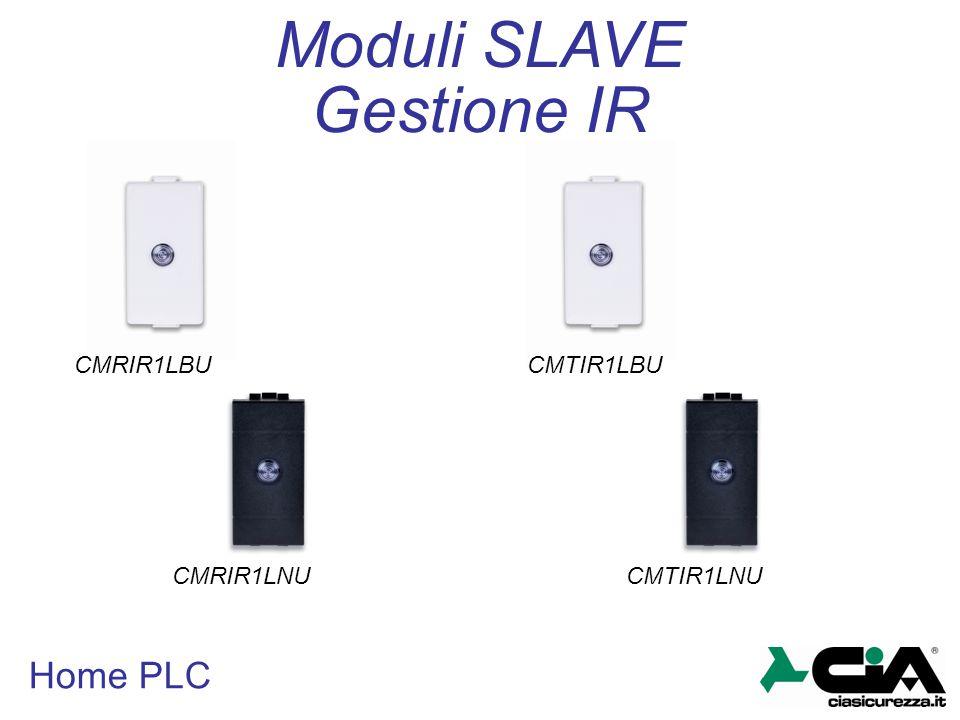 Moduli SLAVE Gestione IR Home PLC CMRIR1LBU CMTIR1LBU CMRIR1LNU