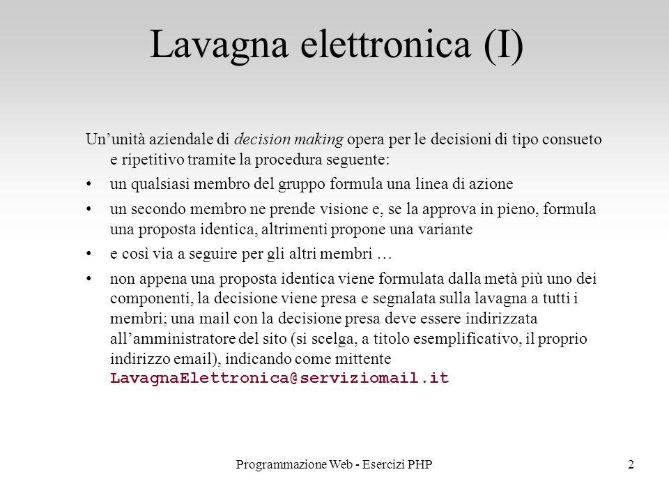 Lavagna elettronica (I)