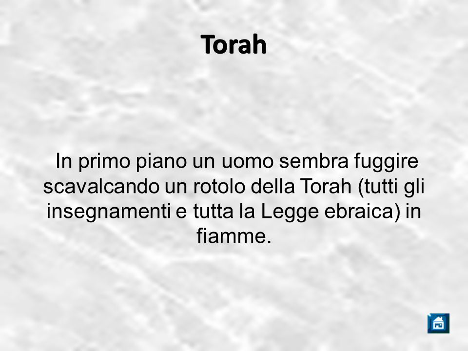 Torah In primo piano un uomo sembra fuggire scavalcando un rotolo della Torah (tutti gli insegnamenti e tutta la Legge ebraica) in fiamme.
