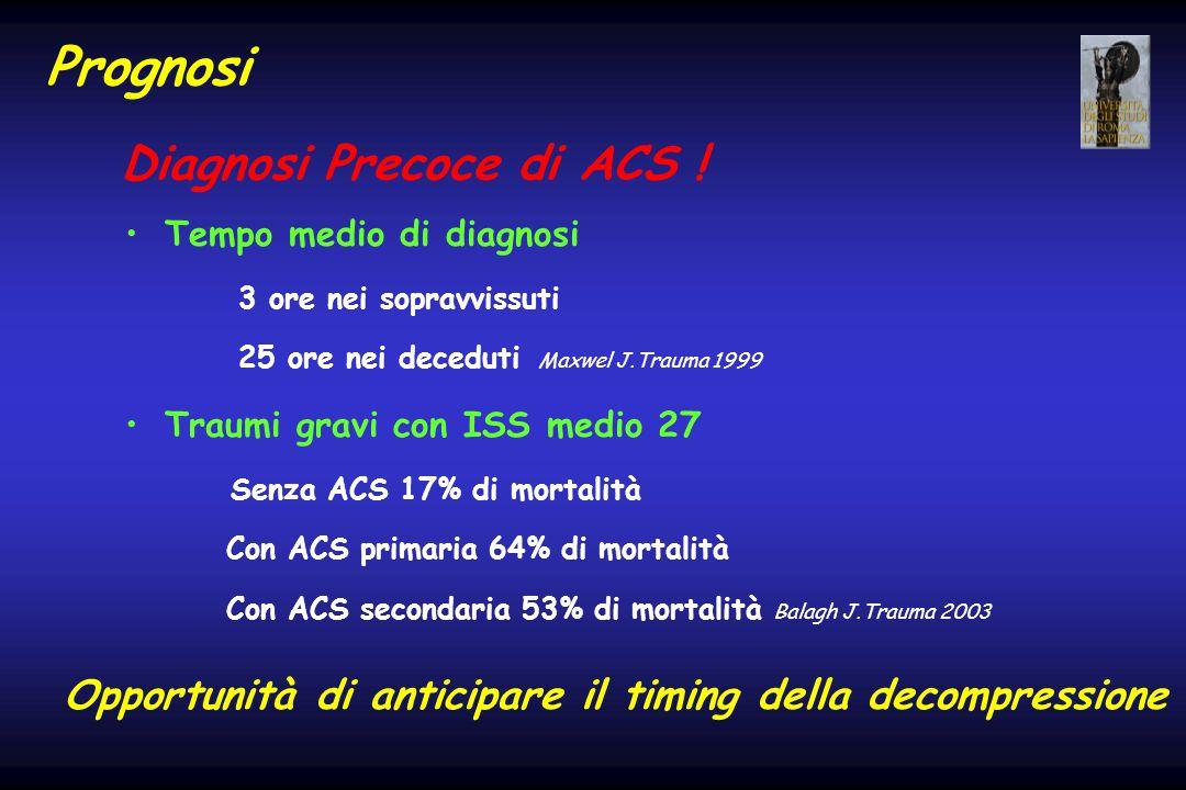 Prognosi Diagnosi Precoce di ACS !