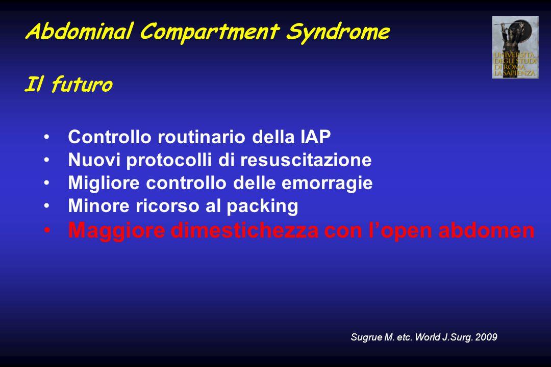 Abdominal Compartment Syndrome Il futuro