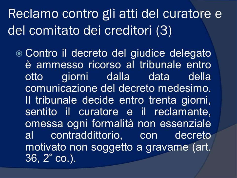 Reclamo contro gli atti del curatore e del comitato dei creditori (3)