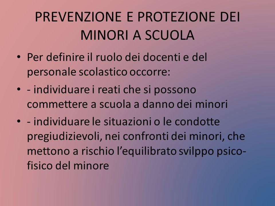 PREVENZIONE E PROTEZIONE DEI MINORI A SCUOLA