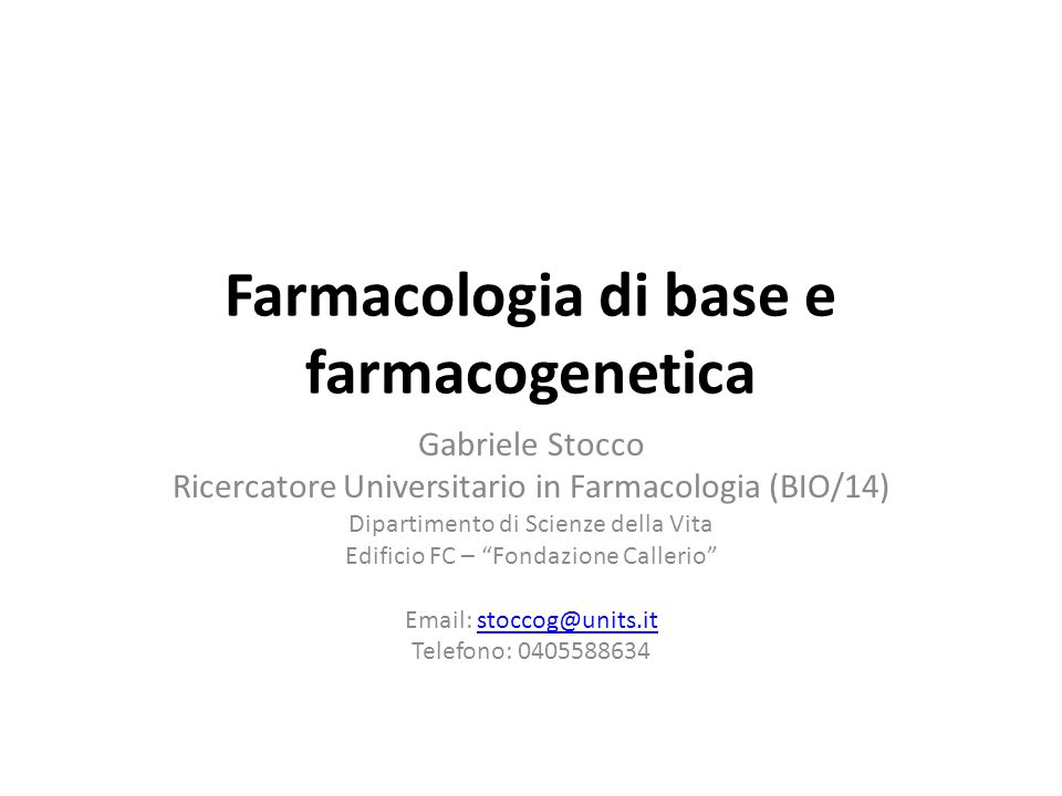 Farmacologia di base e farmacogenetica