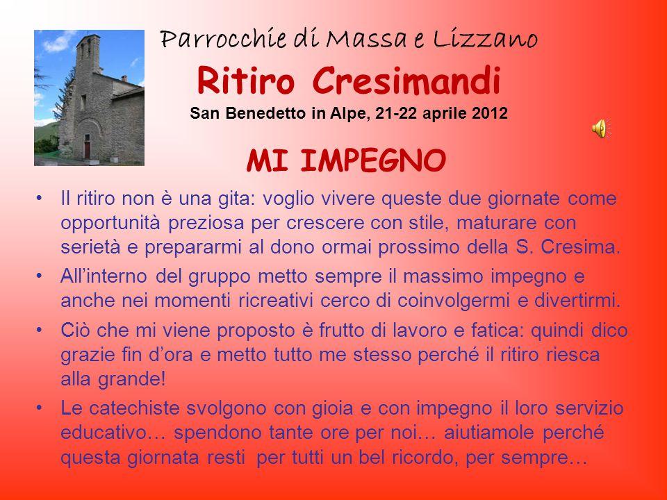 Parrocchie di Massa e Lizzano San Benedetto in Alpe, 21-22 aprile 2012