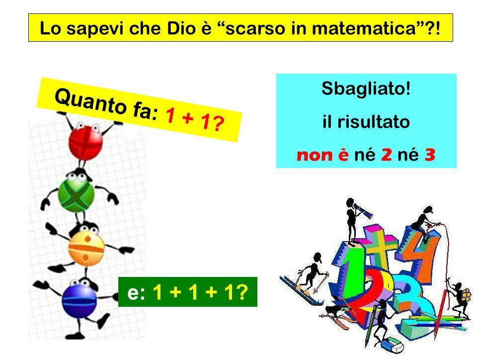 Lo sapevi che Dio è scarso in matematica !