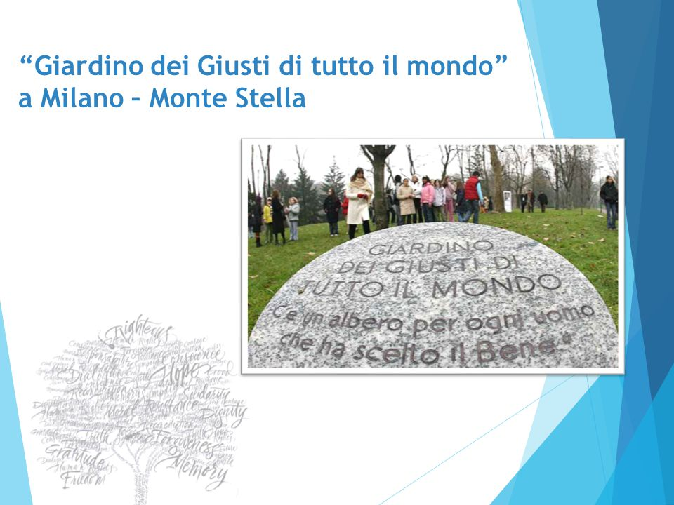 Giardino dei Giusti di tutto il mondo a Milano – Monte Stella