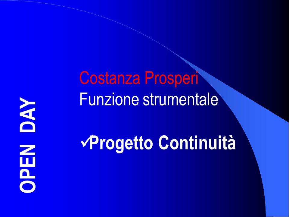 Costanza Prosperi Funzione strumentale Progetto Continuità OPEN DAY 33