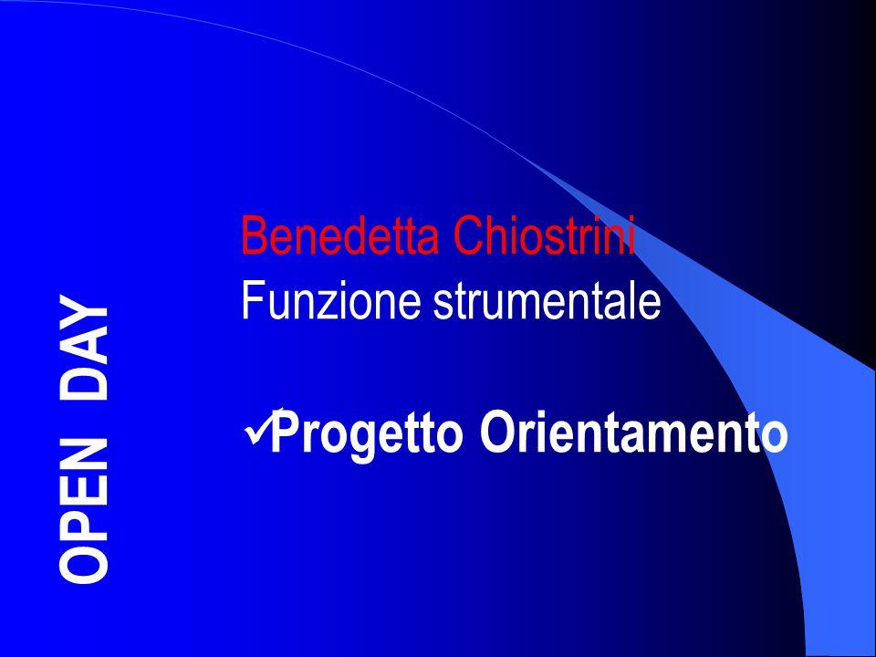 OPEN DAY Progetto Orientamento Benedetta Chiostrini