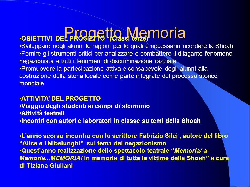 Progetto Memoria OBIETTIVI DEL PROGETTO (Classi terze)