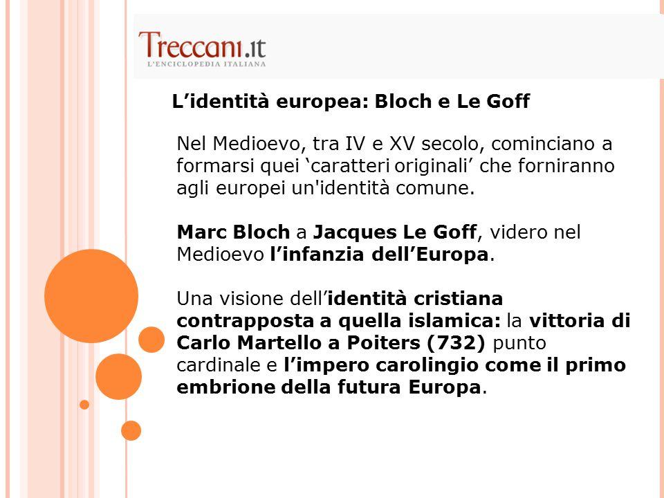 L'identità europea: Bloch e Le Goff