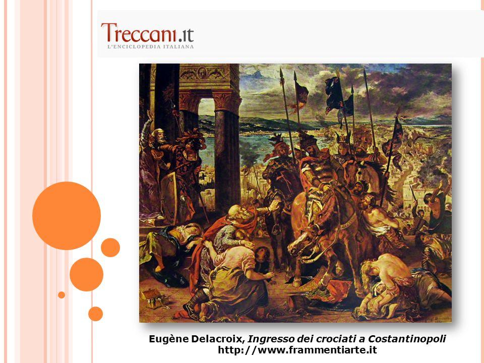 Eugène Delacroix, Ingresso dei crociati a Costantinopoli http://www