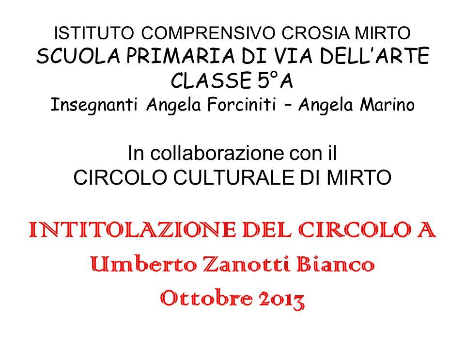 INTITOLAZIONE DEL CIRCOLO A Umberto Zanotti Bianco Ottobre 2013