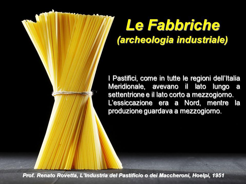 Le Fabbriche (archeologia industriale)