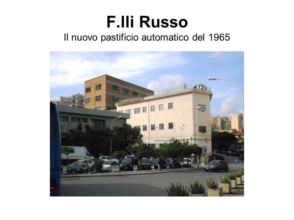 F.lli Russo Il nuovo pastificio automatico del 1965