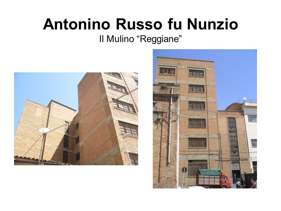 Antonino Russo fu Nunzio Il Mulino Reggiane