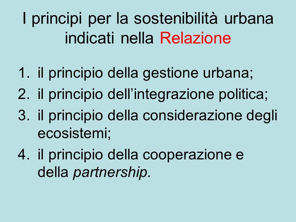 I principi per la sostenibilità urbana indicati nella Relazione