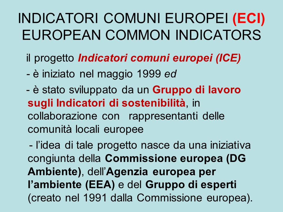 INDICATORI COMUNI EUROPEI (ECI) EUROPEAN COMMON INDICATORS