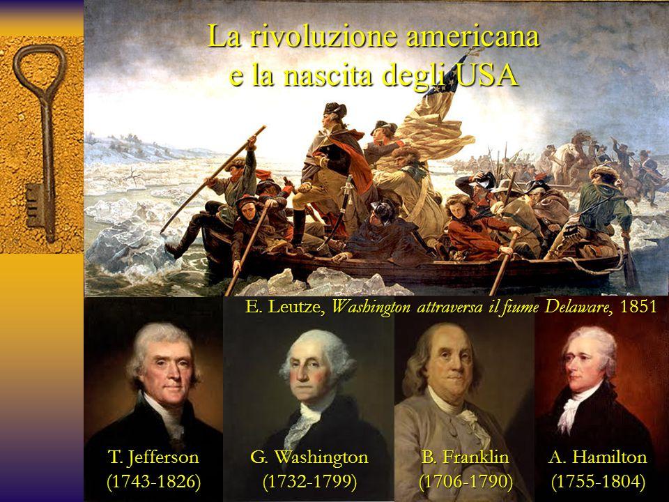 La rivoluzione americana e la nascita degli USA