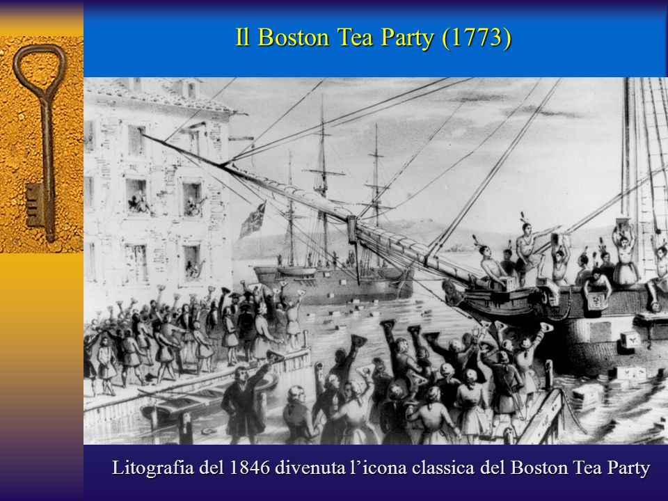 Il Boston Tea Party (1773) Litografia del 1846 divenuta l'icona classica del Boston Tea Party