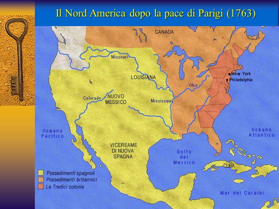 Il Nord America dopo la pace di Parigi (1763)
