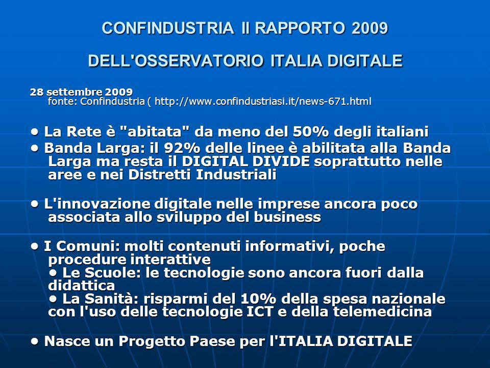 CONFINDUSTRIA Il RAPPORTO 2009 DELL OSSERVATORIO ITALIA DIGITALE