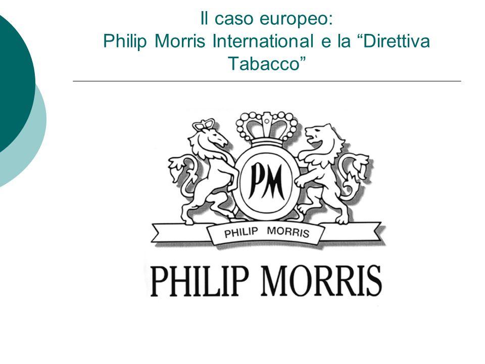 Il caso europeo: Philip Morris International e la Direttiva Tabacco