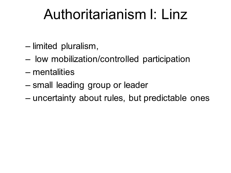 Authoritarianism I: Linz