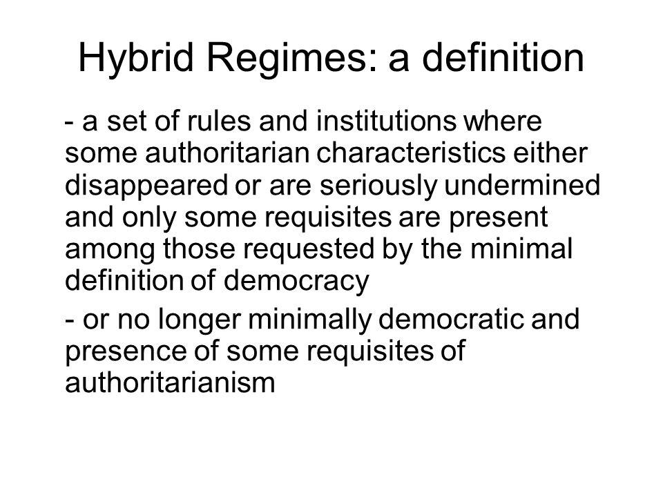 Hybrid Regimes: a definition