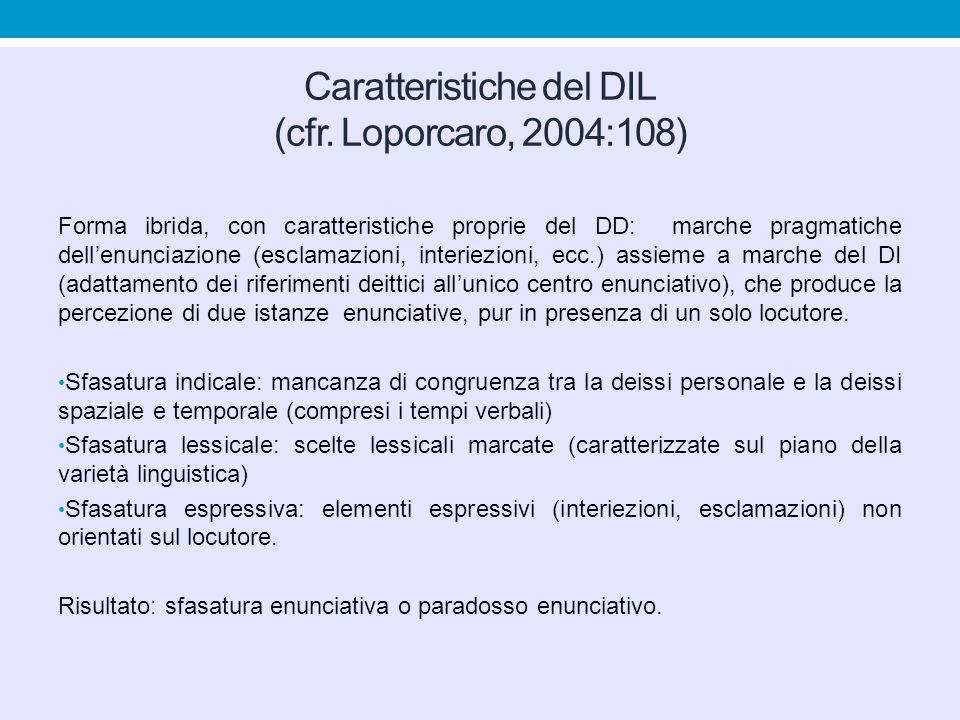 Caratteristiche del DIL (cfr. Loporcaro, 2004:108)