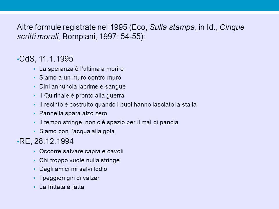 Altre formule registrate nel 1995 (Eco, Sulla stampa, in Id