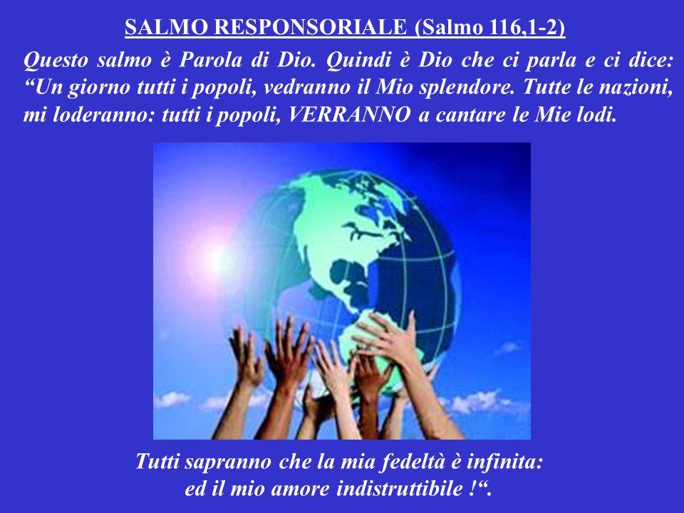 SALMO RESPONSORIALE (Salmo 116,1-2)