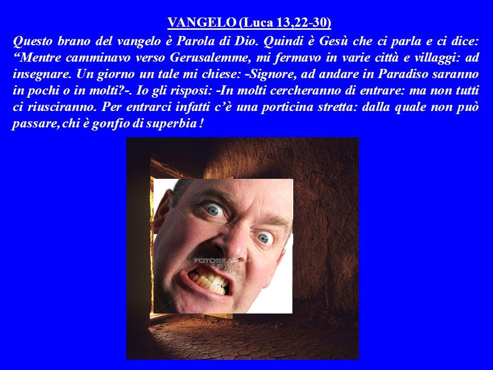 VANGELO (Luca 13,22-30)