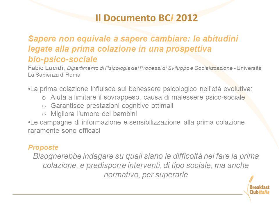 Il Documento BCI 2012 Sapere non equivale a sapere cambiare: le abitudini legate alla prima colazione in una prospettiva.