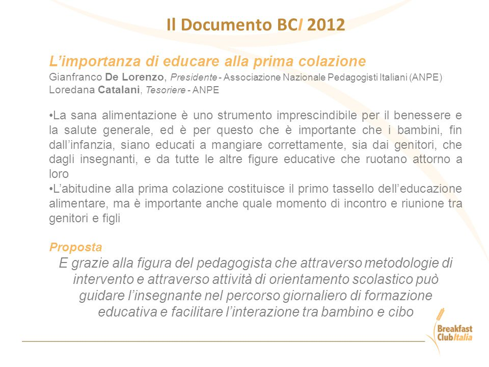 Il Documento BCI 2012 L'importanza di educare alla prima colazione