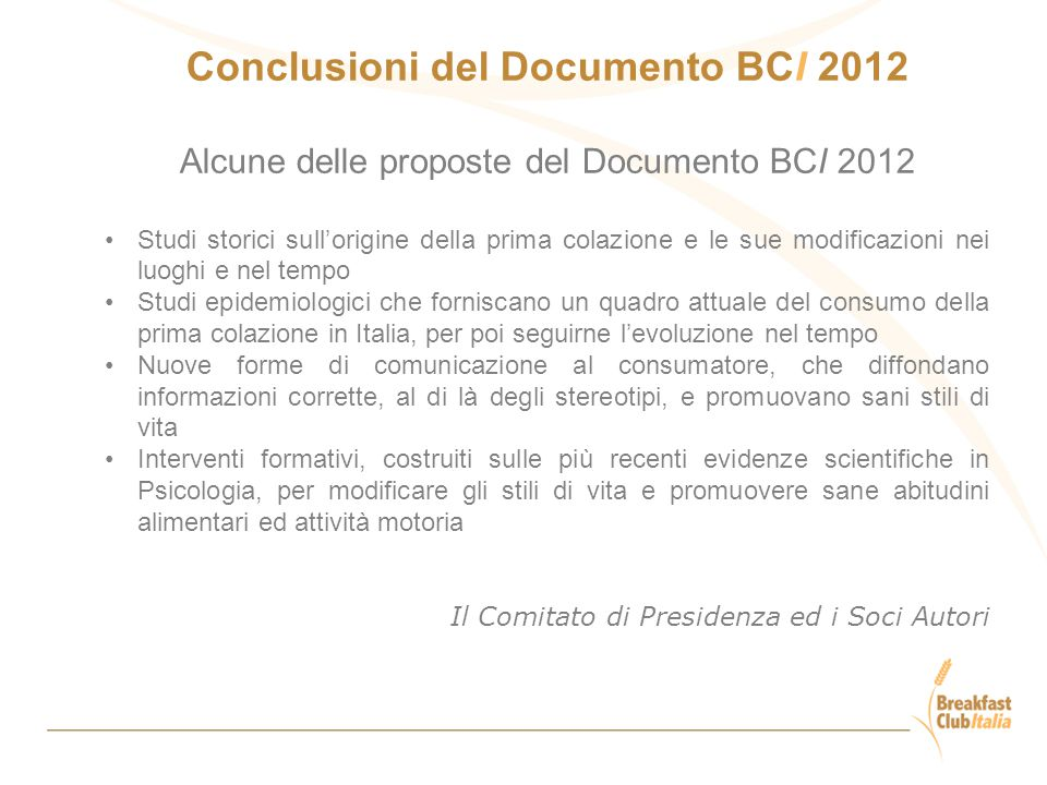 Conclusioni del Documento BCI 2012