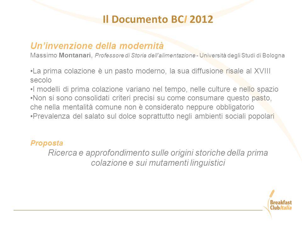 Il Documento BCI 2012 Un'invenzione della modernità