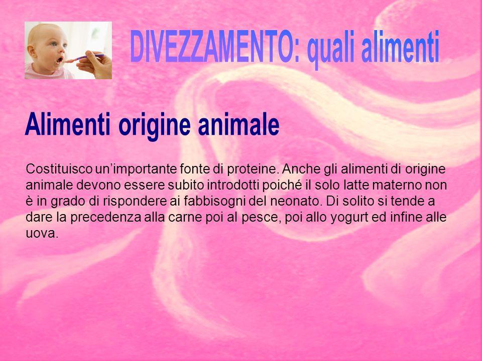 DIVEZZAMENTO: quali alimenti Alimenti origine animale