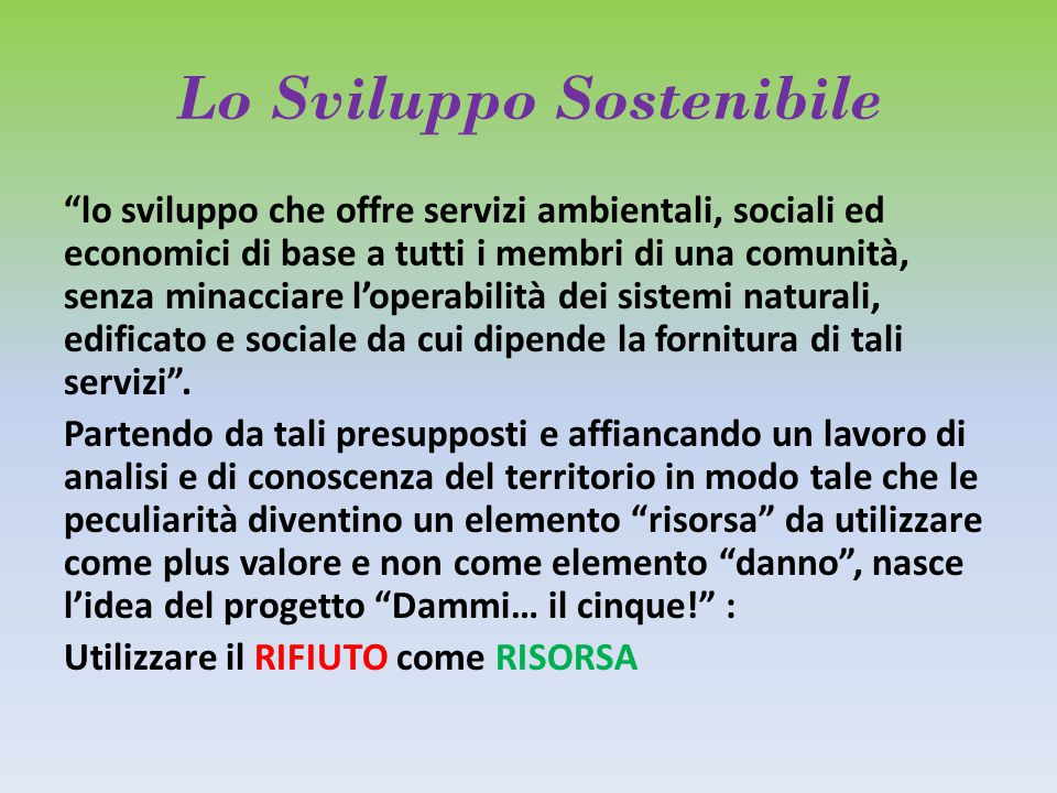 Lo Sviluppo Sostenibile