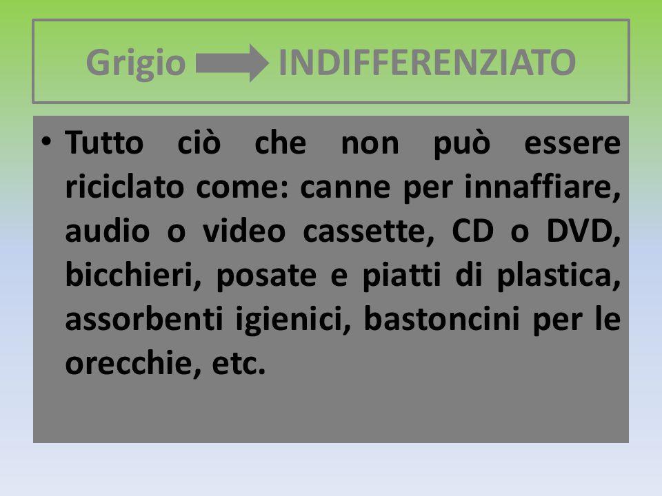 Grigio INDIFFERENZIATO