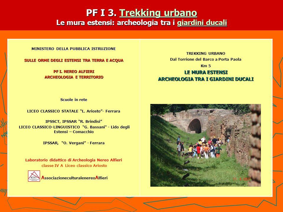 PF I 3. Trekking urbano Le mura estensi: archeologia tra i giardini ducali