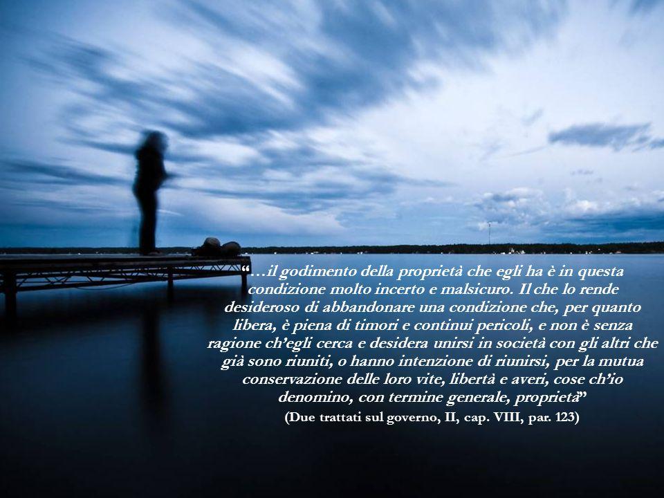 (Due trattati sul governo, II, cap. VIII, par. 123)