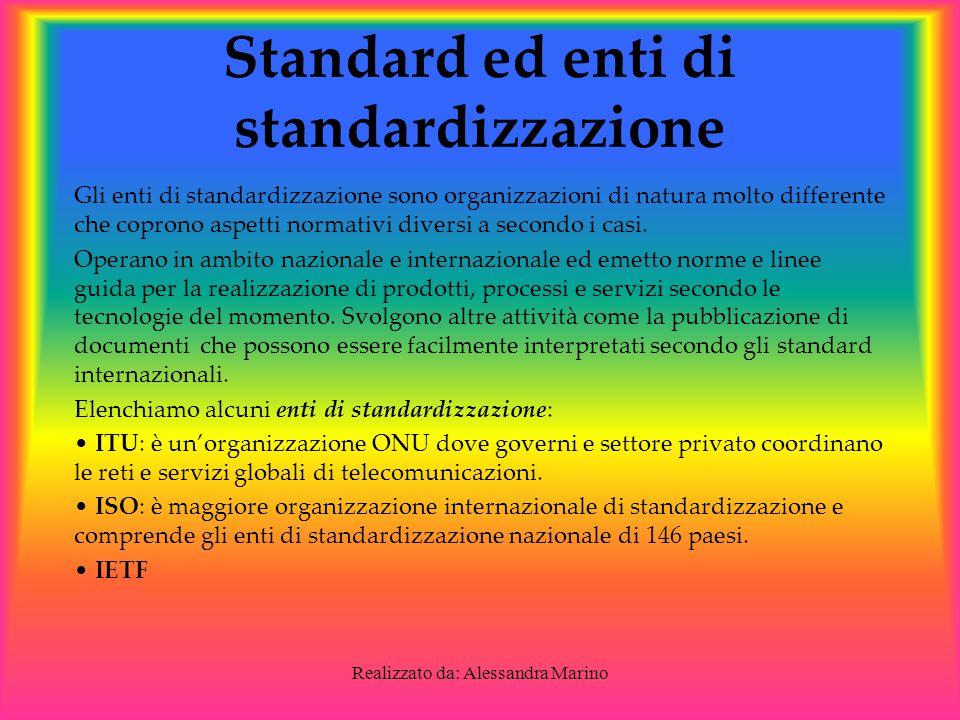 Standard ed enti di standardizzazione