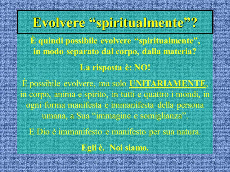 Evolvere spiritualmente