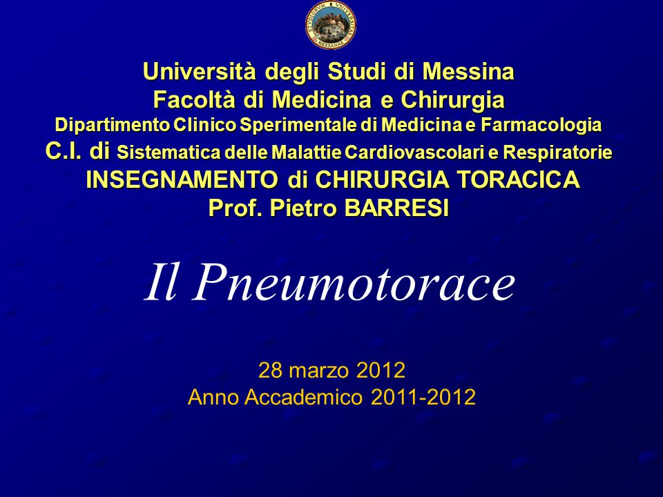 Il Pneumotorace Università degli Studi di Messina